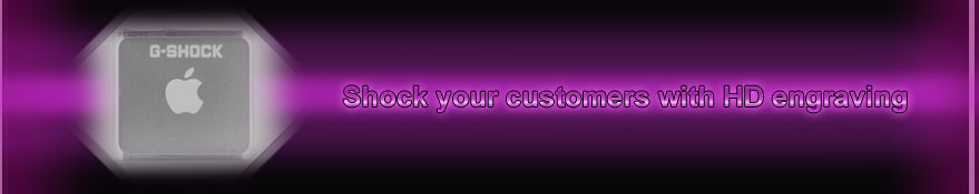 Shock Your Clustomers with HD laser engraving